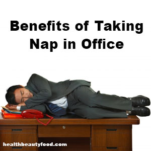 Benefits of taking Nap in Office
