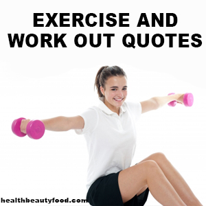 Exercise and Workout Quotes