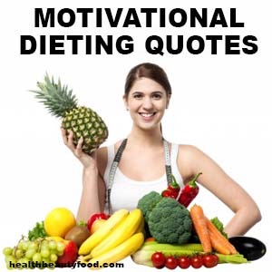 Motivational Dieting Quotes