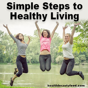Simple Steps to Healthy Living