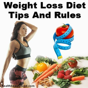 Weight Loss Diet Tips And Rules